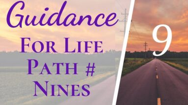 How To Make Your Life Easier Life Path 9 Numerology | Guidance For Life Path 9s Who Are Struggling