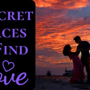 4 Secret Places to Find Love This Summer | Secret Places In All Cities You Can Find Love Easily