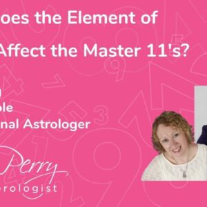 How Does the Element of Air Affect Master #11's? Featuring Holly Poole Professional Astrolger