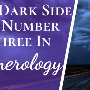 Negatives And Positives Of Number 3 Three In Numerology | The Good & The Bad About Number 3 Three