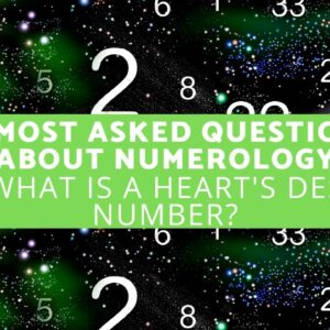 10 Most Asked Questions About Numerology -  What is a Heart's Desire Number?