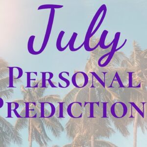 MONTH OF LOVE JULY 2020 Predictions  | Numerology Personal Reading Life Path Number Predictions