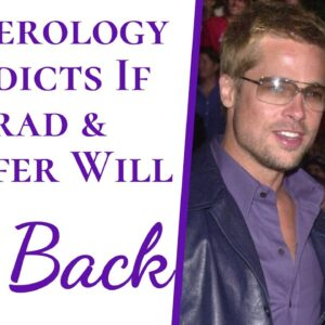 Numerology Predicts If Brad Pitt And Jennifer Aniston Will Get Back & Reveals Why They Didn't Last