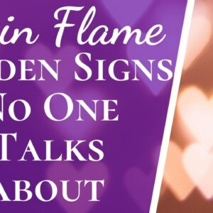 5 Hidden Twin Flame Signs That No One Talks About | Twin Flame Signs You Don't Hear About