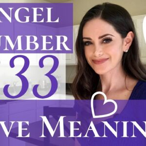Angel Number 333 Love Meaning | Repeating Number 333 Love Meaning