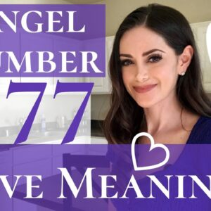 Angel Number 777 Love Meaning | Repeating Number 777 Love Meaning