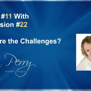 Master #11 Life Path With 22/4 Expression Number - What Are the Challenges?