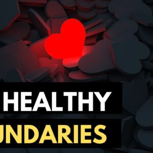Codependency and Narcissism | Setting Healthy Boundaries