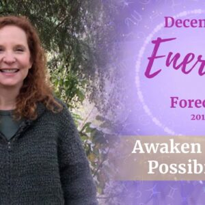 December 2019 Energy Forecast - Awaken to New Possibilities