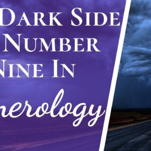 Negatives And Positives Of Number 9 Nine In Numerology | The Good & The Bad About Number 9 Nine