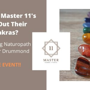 How Can Master 11's Rock Out Their Chakras?
