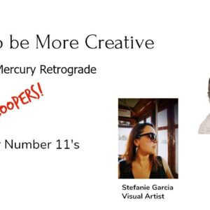 How to Be More Creative - Mercury Retrograde Blooper Edition!