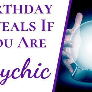 Numerology Reveals If You're Psychic | Easy Way To Find Out If You Were Born To Be a Psychic