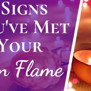 5 Biggest Signs You've Met Your Twin Flame | Surprising Big Twin Flame Signs