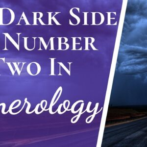 Negatives And Positives Of Number 2 Two In Numerology | The Good & The Bad About Number 2 Two
