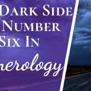 Negatives And Positives Of Number 6 Six In Numerology | The Good & The Bad About Number 6 Six