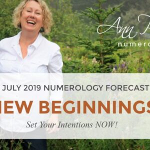 July 2019 Monthly Numerology Forecast