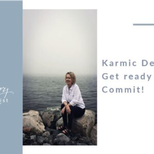 Karmic Debt 14/5 - Get ready to Commit!