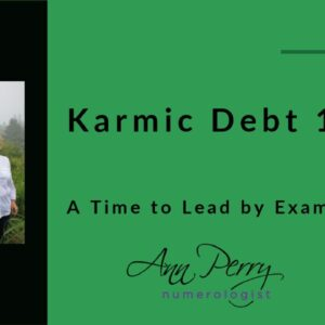 Karmic Debt 19/1 - Were you a Hard Ass in a Previous Lifetime?