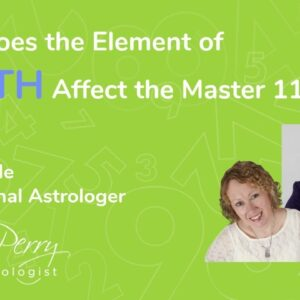 How Does the Element of Earth Affect the Master #11's featuring Holly Poole Astrologer