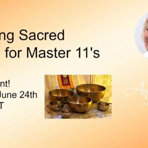 Master Number 11's Creating Sacred Space