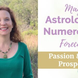 May 2019 Astrology & Numerology forecast - Passion and Prosperity