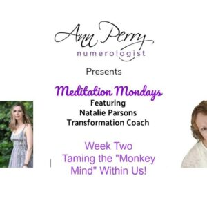 "Meditation Monday Week Two - Learning How to ""Tame Our Monkey Minds!"""