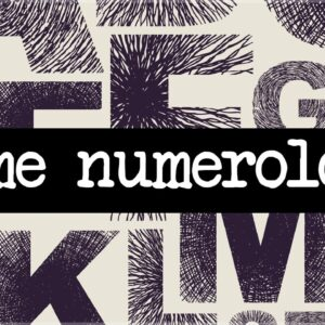 Name Numerology Meanings: What Does Your Name Mean?