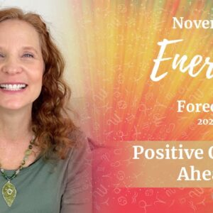 November 2020 Energy Forecast -  POSITIVE CHANGES AHEAD!