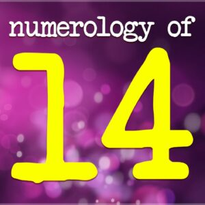 Numerology 14 Meaning: Significance Of Number 14