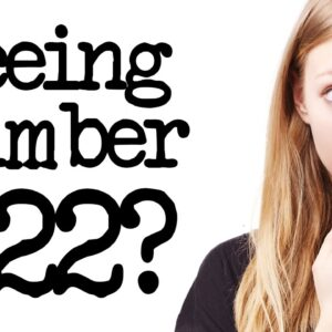 Numerology 222: Seeing Repeating Numbers 222?