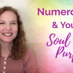 Numerology and Your Soul Purpose