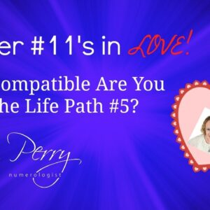 Numerology - Master #11's in LOVE with the Life Path #5