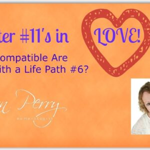 Numerology - Master #11's in LOVE with the Life Path #6