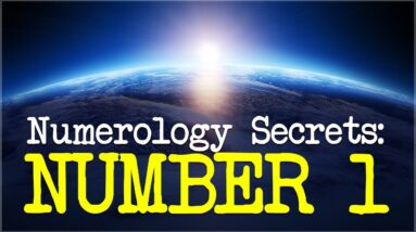 Numerology Number 1: Secrets Of Life Path 1!