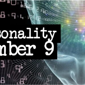 Numerology Secrets Of Personality Number 9!