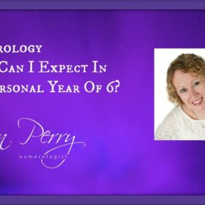 Numerology - What Can I Expect In My Personal Year Of 6?