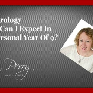 Numerology - What Can I Expect In My Personal Year Of 9?