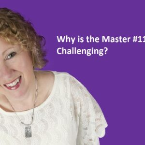 Numerology-Why Is the Master #11 so Challenging?