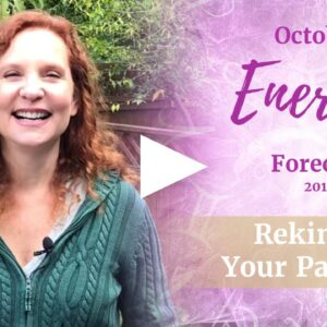 October 2019 Energy Forecast - REKINDLE YOUR PASSIONS