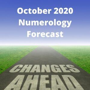 October 2020 Forecast - Get Ready for Change!