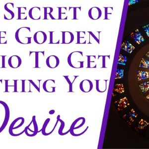 Numerology Reveals Secret Of Golden Ratio To Manifest Anything You Desire | Secret Powerful Method