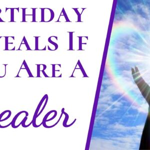 Numerology Reveals If You're An Energy Healer | And What Exactly An Energy Healer Is?