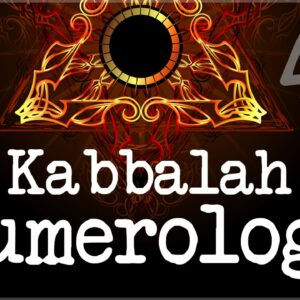 Secrets Of Kabbalah Numerology