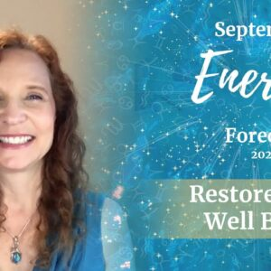 September 2020 Energy Forecast - Restore Your Well-Being
