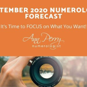 September 2020 Forecast - It's time to focus on what you DO want!