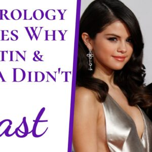 Numerology EXPOSES Why Justin Bieber And Selena Gomez Didn't Last & Predicts If They Will Get Back