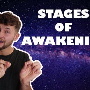 The Stages of Spiritual Awakening