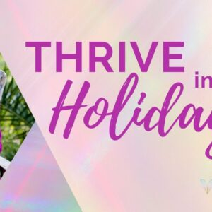 Thrive in the holidays - intuitive guidance with numerology