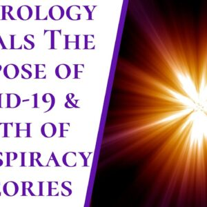 Great Awakening Of 2020 | Numerology Reveals The Purpose Of COVID 19 & Truth Of Conspiracy Theories